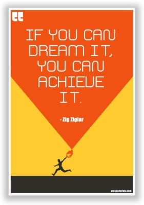 Athah Poster Preseed Print Dream it Achieve it Motivational Poster by Zig Zigler Paper Print