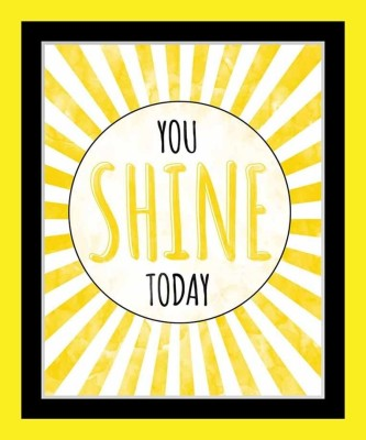 Painting Mantra Framed - You Shine Today Paper Print