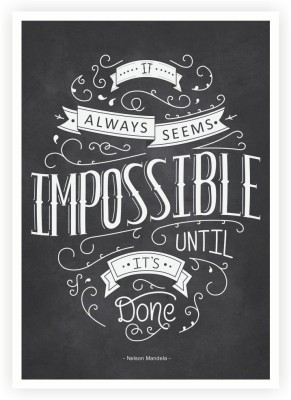 Lab No. 4 it Always Seems impossible Nelson Mandela South African President Quotes Poster Paper Print