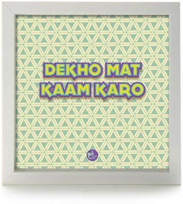 Dekho mat kaam karoBox Frame Photographic Paper