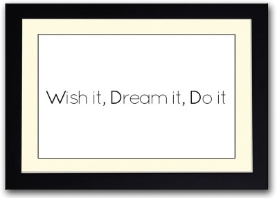 Wish It Dream It Do It Motivational Fine Art Print