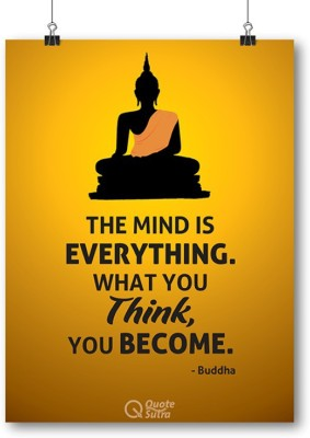 The Mind Is Everything Buddha A3 Sized Poster by QuoteSutra Paper Print