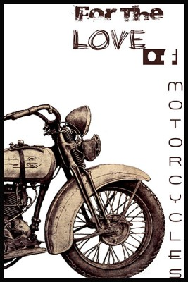 For The Love of Motorcycles Poster Photographic Paper