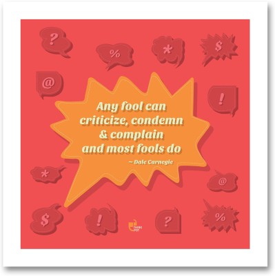 Any fool can criticize, condemn - Dale Carnegie White Square Frame Photographic Paper
