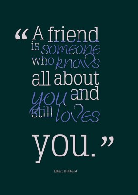 Friend Love Quote A4 Cotton Canvas High Quality Printed Poster - Wall Art Print (Size : 8.2 x 11.6) , For Bedroom , Living Room, Kitchen, Office, Room Canvas Art(11 inch X 8 inch, Rolled In Cardboard Tube)