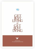 Get Busy Living Or Get Busy Dying the Shawshank Redemption Movies Quotes Poster Paper Print(16.5 inch X 11.5 inch)