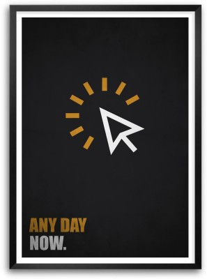 Any Day Now Business Quotes Paper Print
