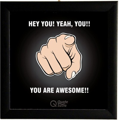 You are Awesome Square Framed Poster by QuoteSutra Paper Print