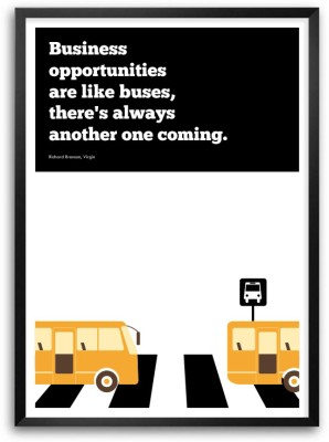 Business Opportunities Are Like Buses Richard Branson Virgin Inspirational Corporate Startup Quotes Framed Poster Paper Print