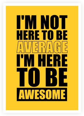 Life To Be Inspiring Awesome Quotes Paper Print