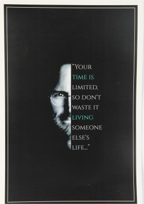 Steve Jobs - Your Time is Limited Paper Print(18 inch X 12 inch, Rolled)