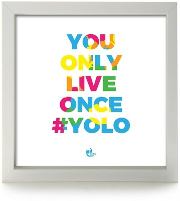 You only live once YOLO Box Frame Photographic Paper