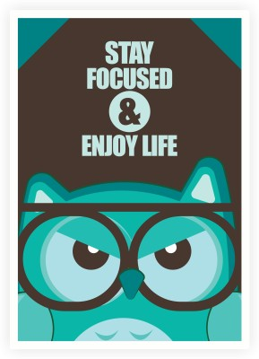 Stay Focused And Enjoy Life Inspiring Motto Paper Print