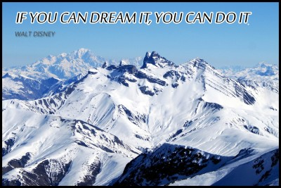 If You Can Dream It, You Can Do It. - Walt Disney ( ) Paper Print
