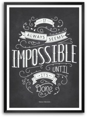 It Always Seems Impossible Nelson Mandela South African President Quotes Typography Framed Poster Paper Print