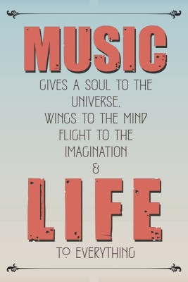 Athah Poster Music Give Soul & Life to Everything Paper Print(18 inch X 12 inch, Rolled)