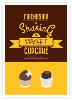 Friendship & Cupcake Quote Poster Marie Williams Johnstone Coffee and Cake Shop Wall Decor Poster Paper Print(16.5 inch X 11.5 inch)