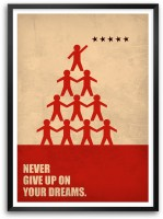 Never Give Up On Your Dreams Business Quotes Paper Print