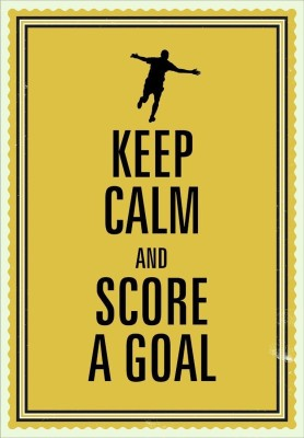 Athah Poster Keep calm and score a goal Paper Print