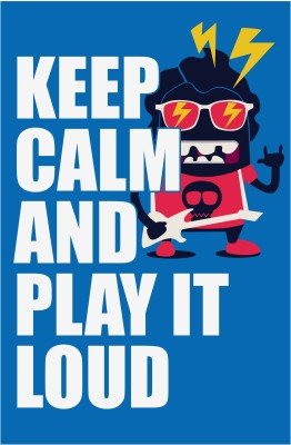Athah Poster Keep Calm and Play It Loud Paper Print