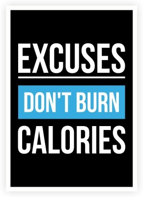 Lab No. 4 Excuses Don,T Burn Calories Gym Motivating Typography Print Poster Paper Print