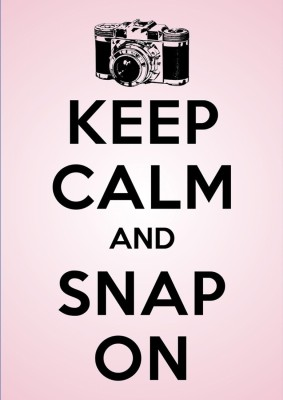Athah Poster Keep Calm And Snap On!! NON TEARABLE Paper Print Rolled In Cardboard Tube Paper Print