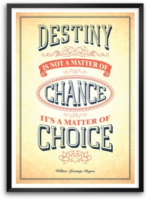 Chance It,S A Matter Of Choice William Jennings Bryan Inspirational Framed Quotes Poster Paper Print
