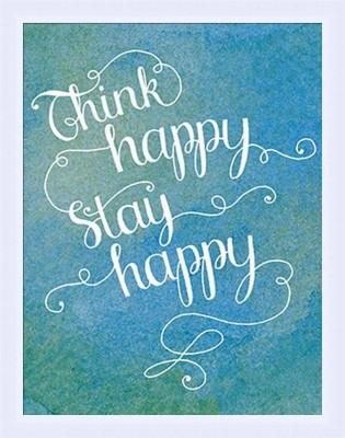 Painting Mantra Framed - Think Happy Stay Happy Paper Print