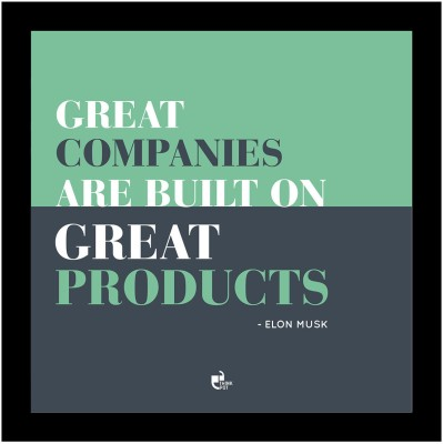 Great companies are built on great products! - Elon Musk Framed Poster Photographic Paper