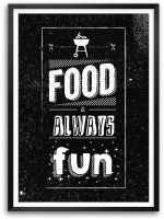 Food Is Always Fun Restaurant Wall Decor Framed Quotes Poster Paper Print(16.5 inch X 11.7 inch)