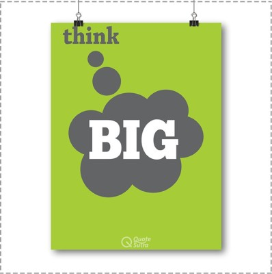 Think Big Inspirational Poster by QuoteSutra Paper Print