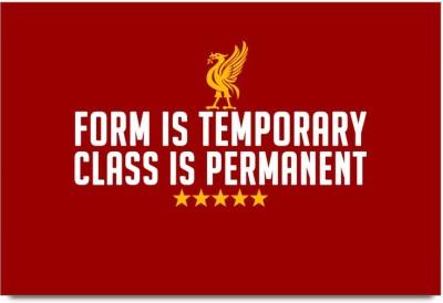Liverpool FC Class Is Permanent Paper Print