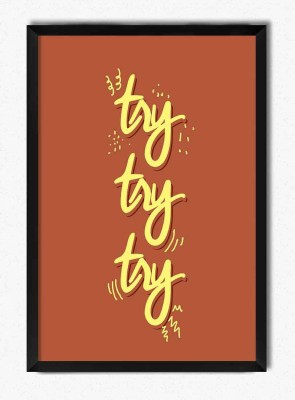 Seven Rays Try Try Try Framed Poster Paper Print