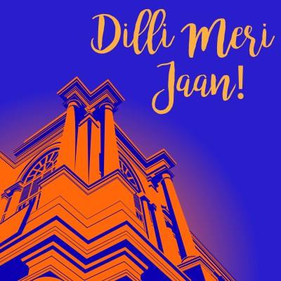 Dilli Meri Jaan   Laminated Poster   Extra Large   11 x 11.5 Photographic Paper