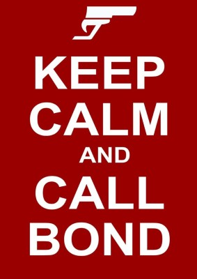 Keep Calm And Call Bond A3 NON TEARABLE High Quality Printed Poster - Wall Art Print (Size : 11.7 x 16.5) , For Bedroom , Living Room, Kitchen, Office, Room Paper Print