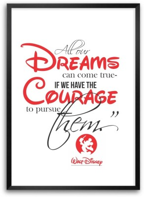 All Our Dreams Walt Disney Inspirational Quotes Paper Print