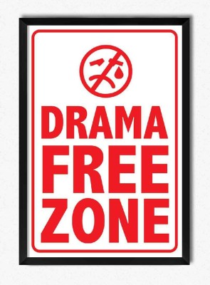 Seven Rays Drama Free Zone Framed Poster Paper Print
