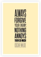 Always Forgive Your Enemy Oscar Wilde Inspirational Quotes Poster Paper Print(16.5 inch X 11.5 inch)