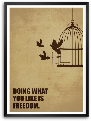 Doing What You Like Is Freedom Business Quotes Paper Print