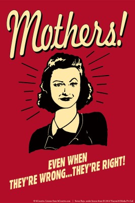 bCreative Mothers! Even When They,re Wrong...They,re Right! (Officially Licensed) Paper Print