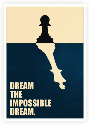 Dream The Impossible Dream Business Quotes Paper Print