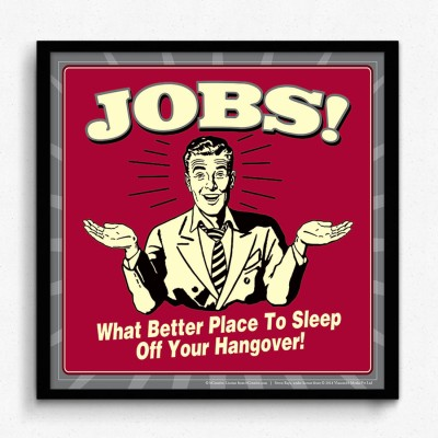 bCreative Jobs! What Better Place To Sleep Off Your Hangover! (Officially Licensed) Framed Paper Print