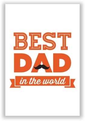 Athah Poster Best Dad In The World Quote | Father's Day Gifts Paper Print