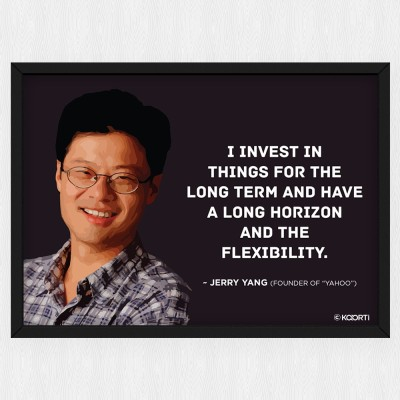 KAARTI I Invest In things For The Long Term - Jerry Yang (Medium) Glass Framed Paper Print