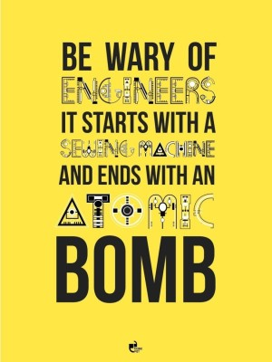 Athah Be wary of engineers - Poster Paper Print Paper Print