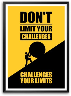 Don,t Limit Your Challenges Challenge Your Limits Quotes Framed Paper Print