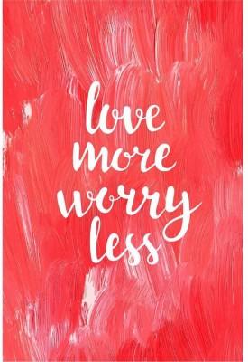 Love More Worry Less Premium Poster Paper Print