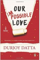 Our Impossible Love (English)(Paperback, Experts' Compilation)