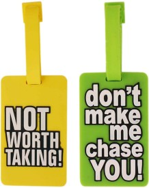 Tootpado Not Worth Taking, Don't Make Me Chase You - Pack of 2 (1i462) - Bag Travel Tags Luggage Tag(Multicolor)