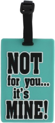 Tootpado Travel Bag - Not for you, Its Mine! (Pack of 2) Luggage Tag